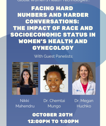 "Summarizing the panel: ""Facing Hard Numbers and Hard Conversations: The Impact of Race and Socioeconomic Status in Women's Health and Gynecology"""