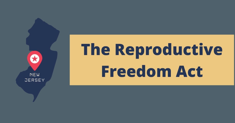 Reproductive Freedom Act in New Jersey